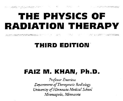Nuclear_The physics of radiation therapy_Faiz.m.khan